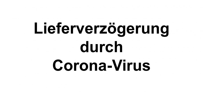 lieferverzoegerung corona-virus 625x410